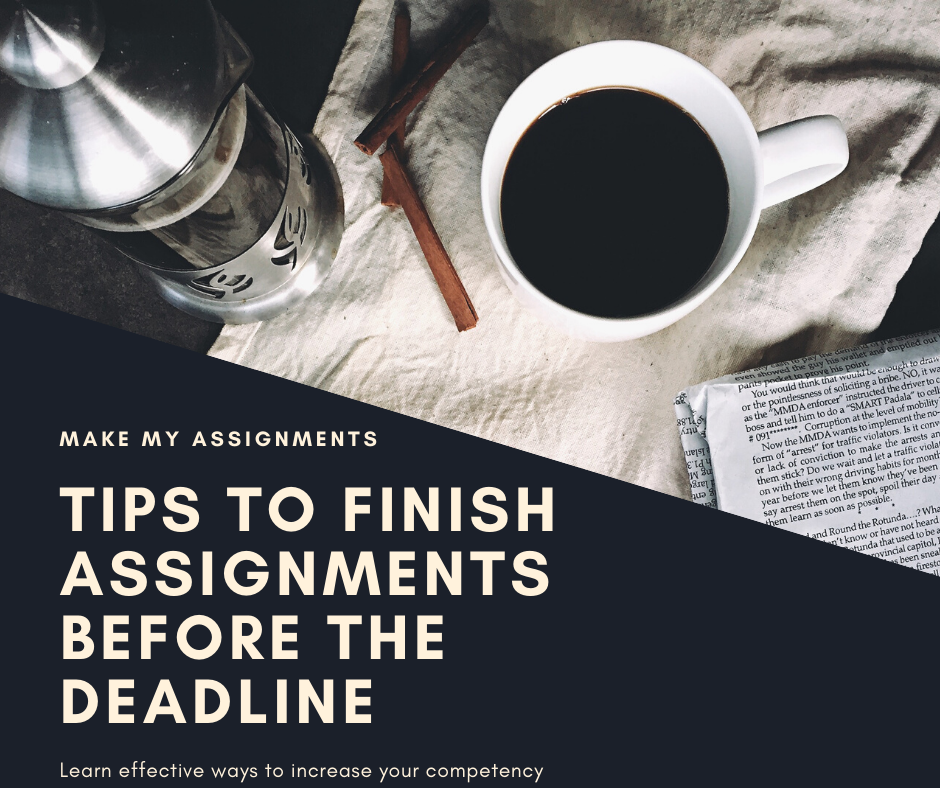 Tips to Submit the Assignment before the deadline