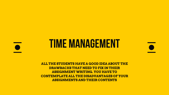 Time Management for the assignment submission