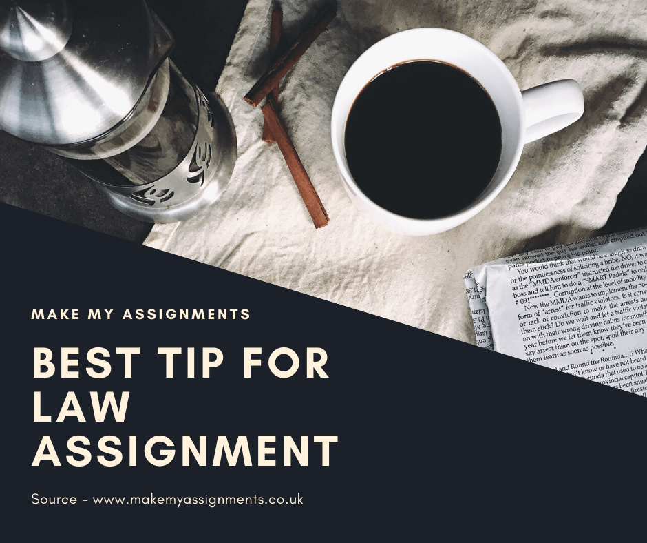 Best Tips to write a Law Assignment